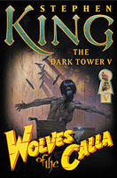 Wolves of the Calla - Stephen King 1st edition